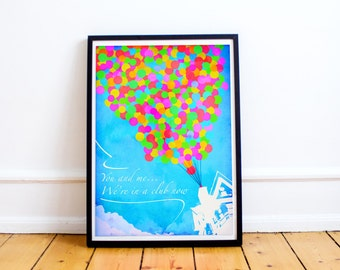 Up - We're in a club now - Typography Art Print - Ellie and Carl - Up Pixar - Up Disney (Available In Many Sizes)