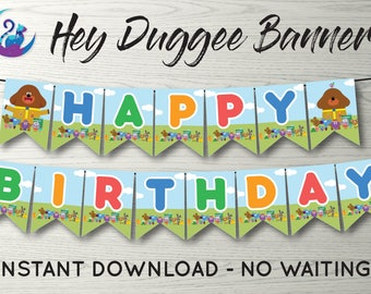 Hey Duggee Banner, Hey Duggee Bunting Banner, Hey Duggee Party Decoration, Hey Duggee Birthday Party Banner, Hey Duggee Happy Birthday