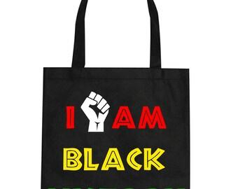 I am Black History tote/Black tote bag design/Black history tote bag/Black tote bag/Black history apparel/Black history/Black history month