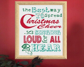 Christmas Cheer - fun Christmas quote modern needlework sing loud for all to hear - Downloadable PDF Cross Stitch Pattern  INSTANT DOWNLOAD