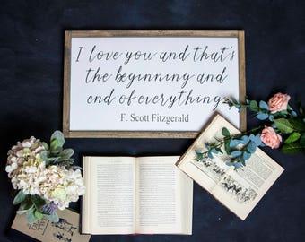 F. Scott Fitzgerald I Love You Quote Wood Sign/Farmhouse/Bedroom Decor/Love/Wedding