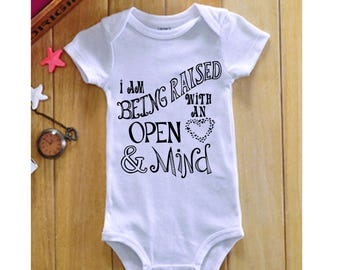 I'm being raised with an open mind and heart Onesie