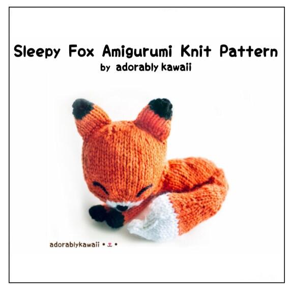 Knit Sleepy Fox Amigurumi Pattern, Fox Knitting Pattern, Sleepy Fox ...