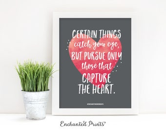 Certain Things Catch Your Eye - Native American Proverb Art Print, Follow Your Heart Printable, Inspirational Wall Art, Motivational Art