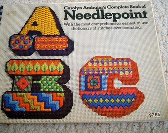 Complete book of needlepoint  by Carolyn Ambuter, Spiral Bound 1972 First Edition