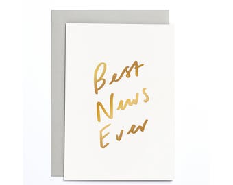 Best News Ever Small Card - Motivational Card - Congratulations Card - Congrats Card - Well Done Card - Gold Foil Card - SCC22