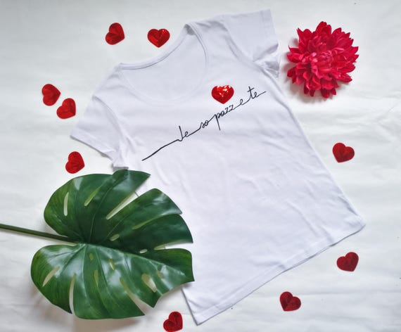 LOVE TSHIRT VALENTINES, Valentine's Day gift, personalised tshirt for women, italian quote tshirt, heart tshirt, handpainted white tshirt