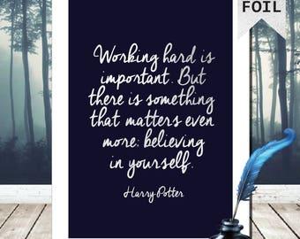 A4/A3 Harry Potter Print - Harry Potter Poster - Harry Potter Picture - Harry Potter Quote - Harry Potter Art - Silver Foil Print - Believe