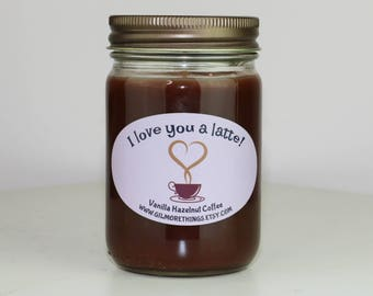 I Love You A Latte | 12oz Valentine's Day Candle | Vanilla & Hazelnut Coffee Scented | Valentine's Day Gift