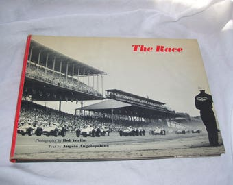 The Race by Bob Verlin and Angelo Angelopolous  Indianapolis 500  HC 1958 Vintagee