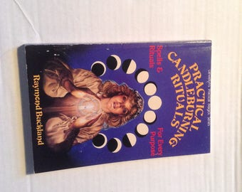 Practical Candleburning Rituals 1991 Edition.