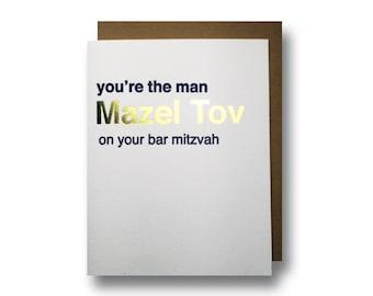 Bar Mitzvah Card, Bar Mitzvah Gift, Pretty Bar Mitzvah Card letterpress and gold foil mazel tov you're the man Mazel Tov on your bar mitzvah