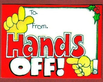 Vintage Hands Off Christmas Tags, To and From, Retro, Kitschy, Set of 9 Holiday Gift Tags  (456-10)