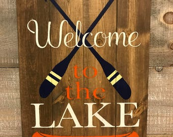 Custom Wood Welcome to the LAKE - RIVER - CABIN w/paddles Sign.  Custom Colors!