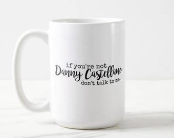 If you're not Danny Castellano, don't talk to me | The Mindy Project | TV Show | Mindy Kaling | OVERSIZED Mug