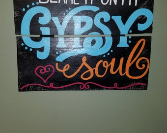 Gypsy soul pallet sign