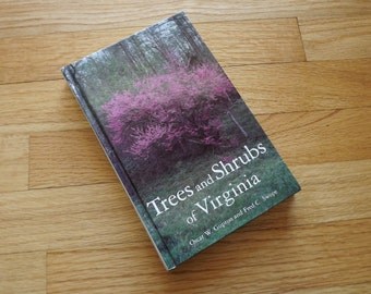 Virginia Tree Identification, Trees and Shrubs in Virginia, Garden Reference Book, Plant Identification Book, Gardening in Virginia