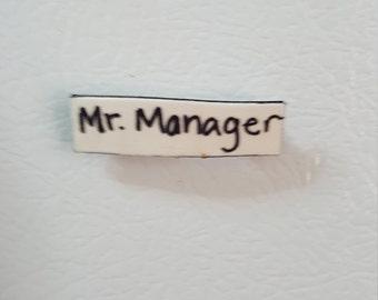 Arrested Development Mr. Manager Magnet