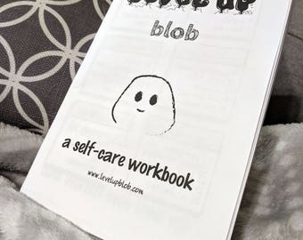 Level Up Blob - A Printable Self-Care Workbook with 30 Daily Exercises