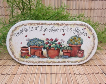 "Garden Tile Wall Hanging ""Heaven is a little closer..."" Faith Hope Love Flowers Pots Gardener Gift Inspirational Vintage FREE SHIPPING (812)"