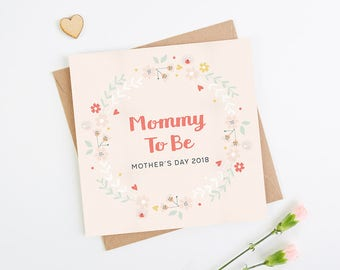 Mommy To Be Mother's Day Card