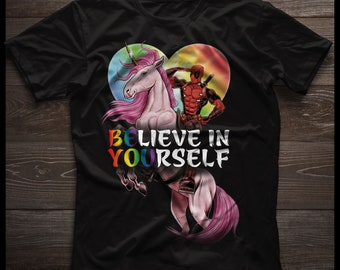 Believe In Yourself Shirt 2018, LGBT Gay Lesbian Pride Shirt 2018