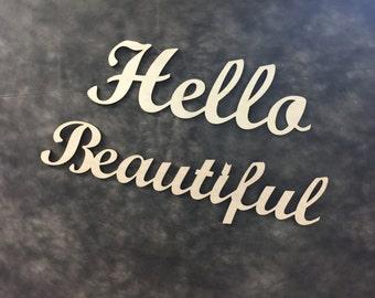 Hello beatiful sign