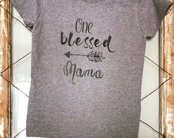 One Blessed Mama Women's Tee