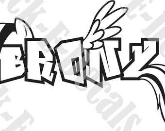 BRONY or PEGAsister  Graffiti Decal Sticker FREE USA Shipping!