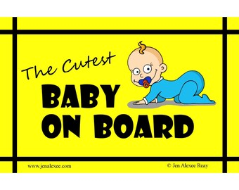 The Cutest Baby on Board Car Magnet