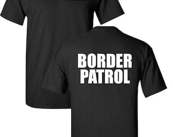 BORDER PATROL U.S. Immigration and Customs Enforcement Men's Tee Shirt 1628