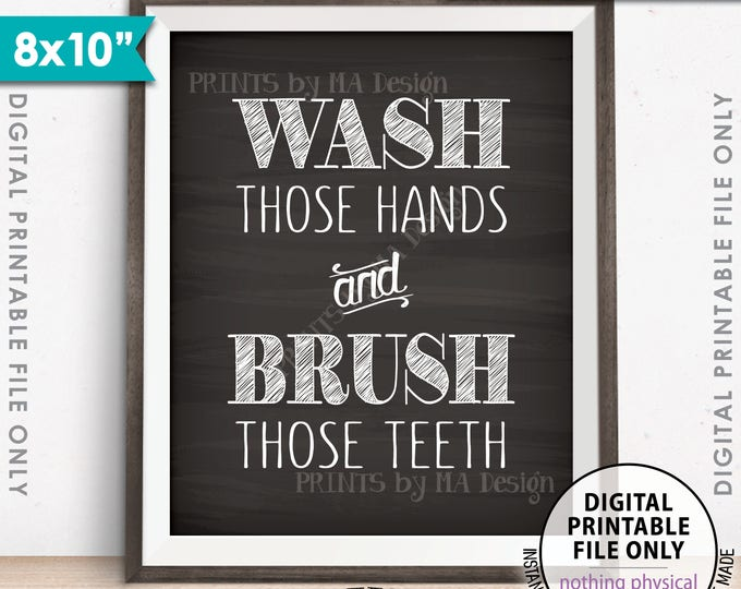 "Bathroom Rules, Wash Those Hands and Brush Those Teeth Bathroom Wall Art Bathroom Decor, Chalkboard Style Printable 8x10"" Instant Download"