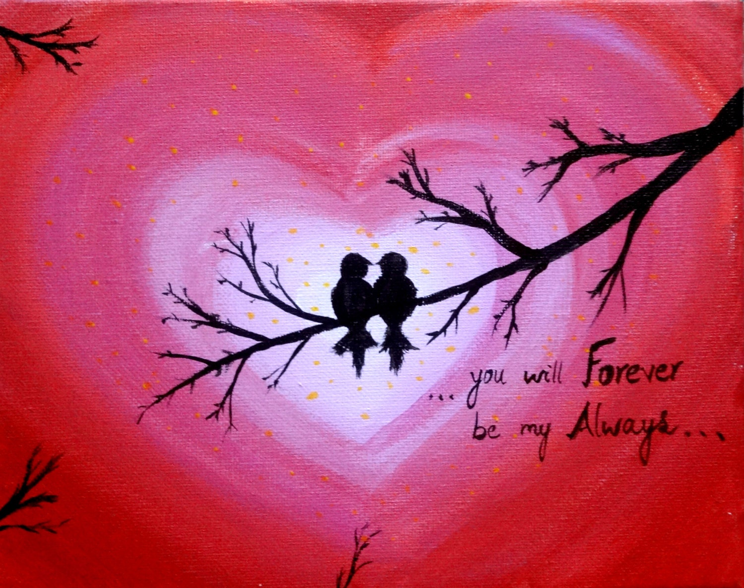Painting Quotes Love Birds Acrylic Painting Canvas Art Heart Sign Forever And