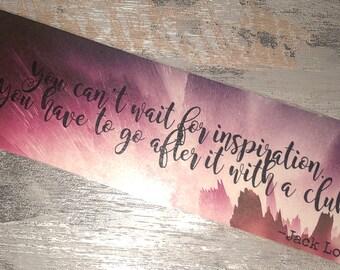 Jack London Quote Bookmark