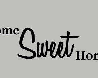 Home Sweet Home Vinyl Wall Decal, Removable Wall Decals,High Quality Vinyl Wall Decals, Family Room Wall Decal