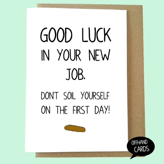 Funny new job card dont soil yourself rude card good m4hsunfo