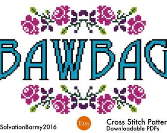 Scottish Banter - BAWBAG Cross Stitch Pattern PDF Instant Download Christmas Gift for Her or Him