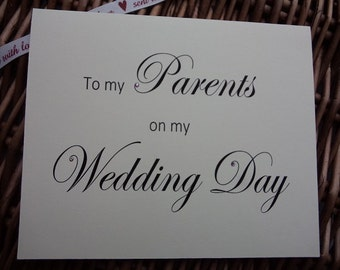 To my parents on my wedding day, thank you card for parents, wedding card, wedding day card, mother of the bride, father of the bride