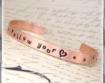 Follow Your Heart Inspirational Hand Stamped Copper Cuff Bracelet