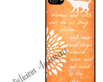Women and cats will do as they please.. Quote ... Case for Your Choice of Apple iPhone 4 / 4s / 5 / 6 / 6 Plus + / 7  Rubber Silicone