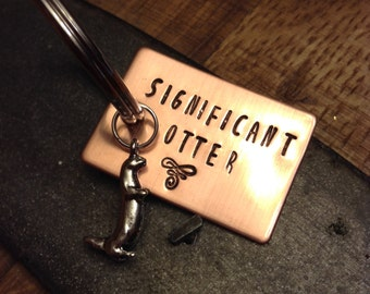 Significant Otter Keychain; Metal Stamped Keychain; Otter Keychain; Significant Other; Stamped Keychain; Otter Keyfob