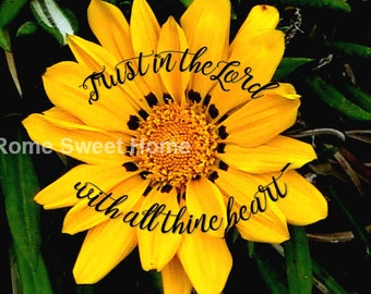 Trust in the Lord Bright Yellow Botanical Flower - Instant Download for Instant Encouragement