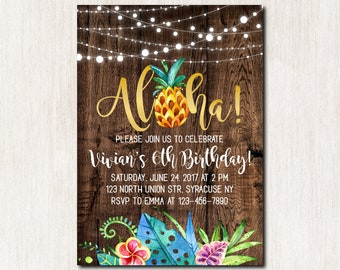Aloha Birthday invitation, Hawaiian Birthday Invitation, Luau Invitation, Pineapple Birthday Invitation, Rustic, Any age, DIGITAL FILE- 1849