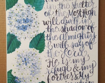 Psalm 91 - Prayer of Protection - Art Print - Hand Lettering - Watercolor Painting - Floral Art - Scripture Bible Verse Print - Hydrangeas