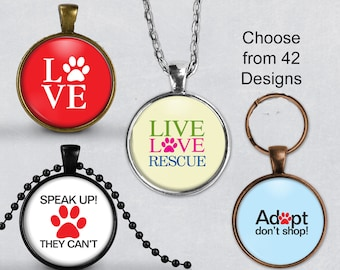 Animal Love Pendant, Live Love Rescue Necklace, Art Print Jewelry, Charm Jewelry or Adopt Keyring fob, Live Love Rescue Necklace, dog cat