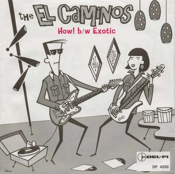 "NEW! The El Caminos ""How! / Exotic"" (45 Single)"
