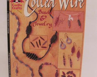 Coiled Wire Beads & Jewelry Book
