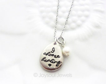 I Choose Healing Tear Drop Necklace - Grief Jewelry - Motivational Jewelry - Healing Jewelry - Inspirational Gift - Hand Stamped Jewelry