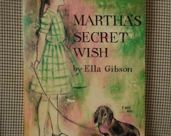 Martha's Secret Wish by Ella Gibson