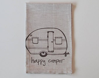 Linen Tea Towel - Happy Camper - Vintage Trailer design - Choose your fabric and ink color